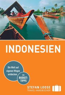Indonesien, Stefan Loose Travel Handbücher